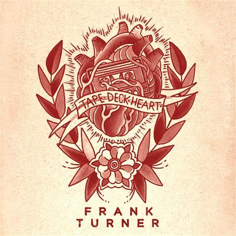 Deck El Nuevo Disco De Frank Turner Para