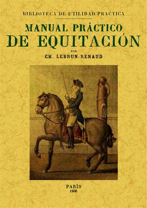 manual prctico de la 1533334099 manual prctico de equitacin librera deportiva