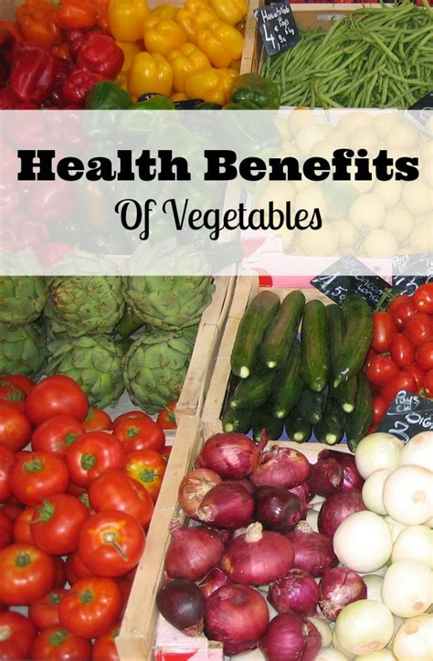 vegetables benefits health benefits of vegetables and easy ways to eat more