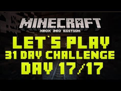 minecraft xbox 360 challenges minecraft xbox 360 31 day let s play challenge another