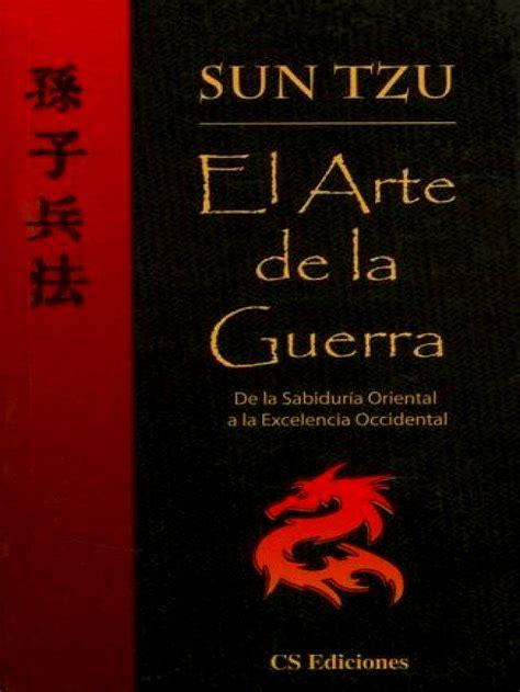 el arte de la guerra libro el arte de la guerra sun tzu mis libros sun tzu and sun