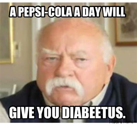 Diabeetus Meme - wilford brimley diabeetus