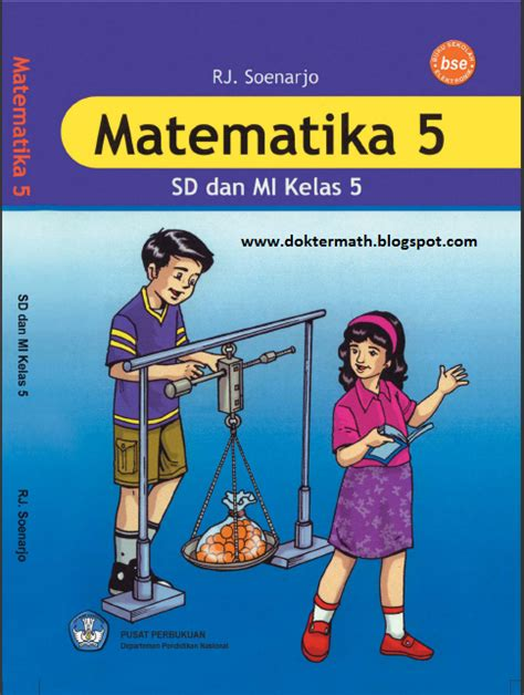 A11629 Paket Buku Sd Bupena Kelas 6 buku paket matematika sd kelas 5 dokter matematika