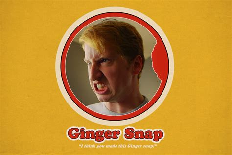 The Gingersnap by Julian Smith Quot Snap Quot Laugh Right