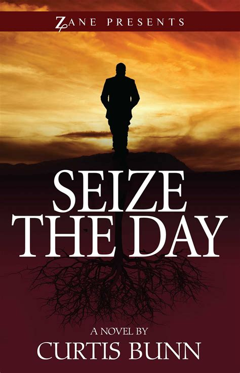 from the day books seize the day book by curtis bunn official publisher
