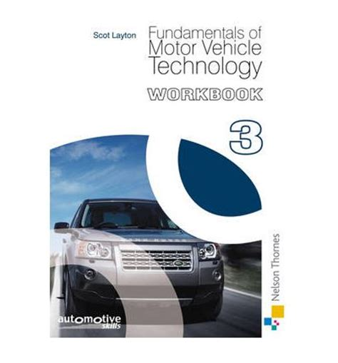 fundamentals of automotive maintenance and light repair workbook answers fundamentals of motor vehicle technology workbook 3
