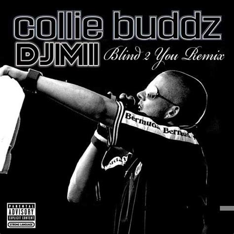 Collie Buddz Is Blind To You Haters by Blind 2 You Re M1 X Djm1