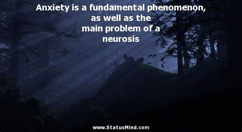 problems of neurosis a book of histories books sigmund freud quotes at statusmind