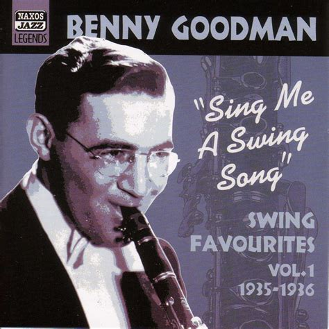 sing me a swing song eclassical goodman benny sing me a swing song 1935 1936