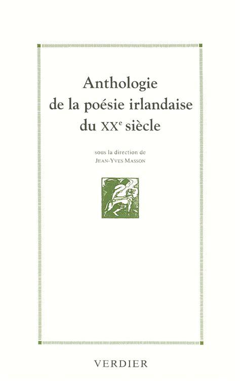 anthologie de la poesie 2070324621 anthologie de la po 233 sie irlandaise du xxe si 232 cle editions verdier