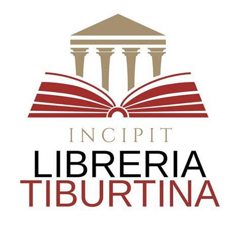 libreria tiburtina libreria tiburtina incipit libreria roma 44