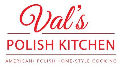 val s val s polish kitchen american polish restaurant