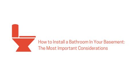 how to install a bathroom in your basement considerations for adding a basement bathroom kobella plumbing