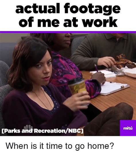 Me Time Meme - actual footage of me at work parks and recreationnbc mitu