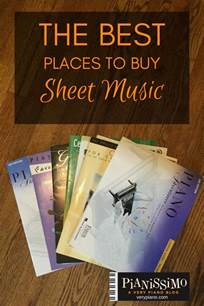 best place to buy sheets the best places to buy sheet music pianissimo