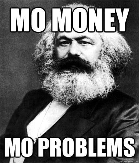 Mo Money Meme - capitalist perpetual motion 171 the daily blog