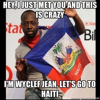 let s go to haiti call me maybe know your meme