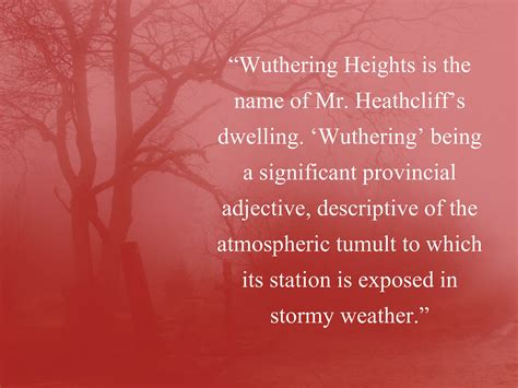 theme quotes from wuthering heights lockwood describes wuthering heights wuthering quotes