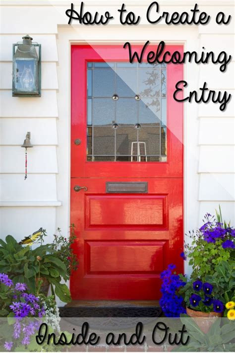 creating  welcoming entry     put