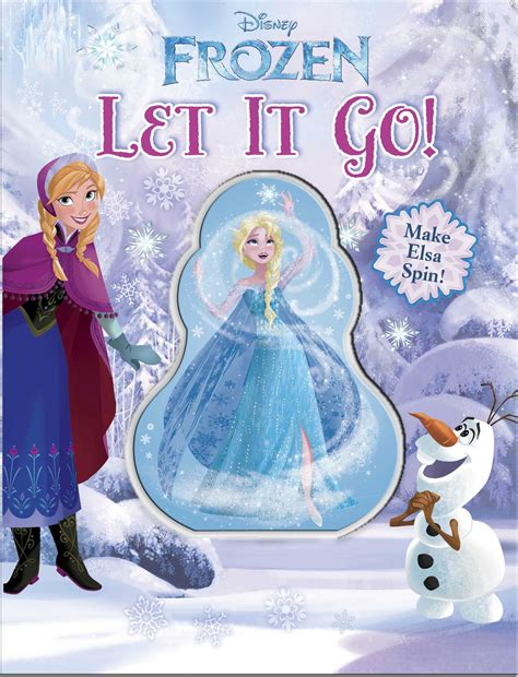it s justuff the of letting go books disney frozen let it go book by disney frozen