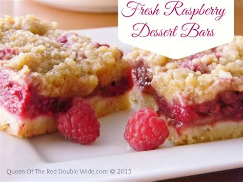 fresh raspberry dessert bars queen of the red double wide