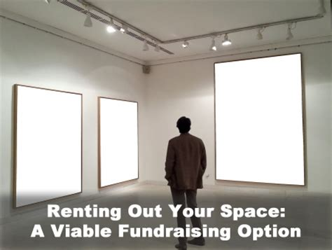 Rent Out Your by Your Nonprofit Space For Rent A Viable Fundraising Option