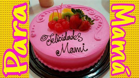 pastel para mam 225 decorado muy bonito y f 225 cil youtube - Pastel Decorado Bonito