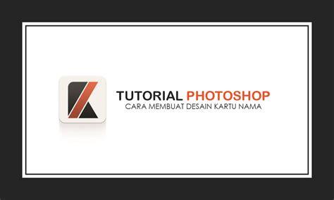 desain kartu nama menggunakan photoshop desain kartu nama menggunakan photoshop