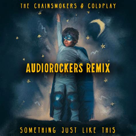 coldplay something just like this mp3 scarica the chainsmokers coldplay something just like