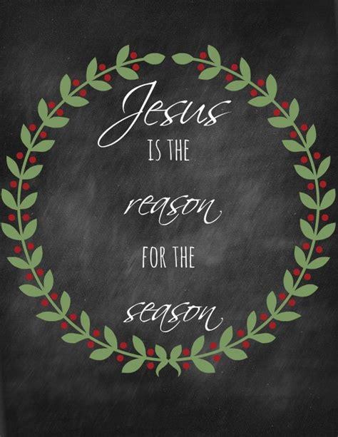 jesus   reason   season printable christmas blessings christmas chalkboard