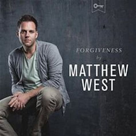 Matthew West Into The Light by Forgiveness Matthew West Song