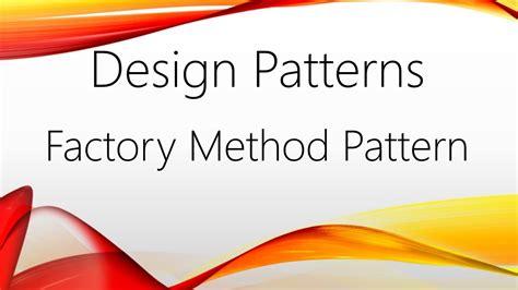 factory pattern c youtube factory method pattern c youtube