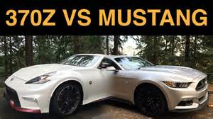 What Is The Difference Between Nissan 350z And 370z Nissan 370z Nismo Vs Ford Mustang Gt 6 Key Differences