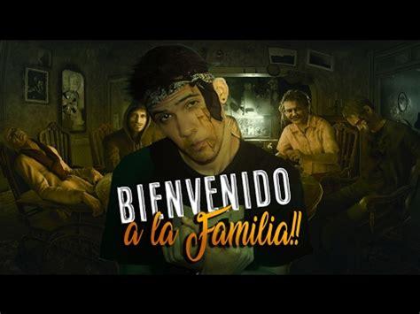bienvenido a la familia capitulazo 2 youtube