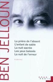 Nuit Sacree Resume by Pri 232 Re De L Absent L Enfant De La Nuit Sacr 233 E