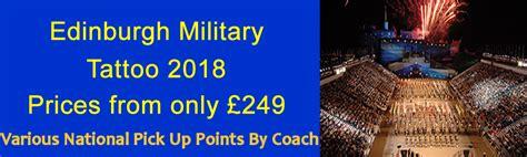 edinburgh tattoo coach packages edinburgh military tattoo 2018 travelempire co uk
