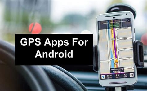 best gps app for android 10 best gps apps for android best navigation apps 2018