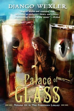the fall of the readers the forbidden library volume 4 books the palace of glass the forbidden library 3 by django