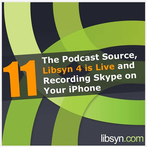 download mp3 from libsyn 011 the podcast source libsyn 4 is live and recording