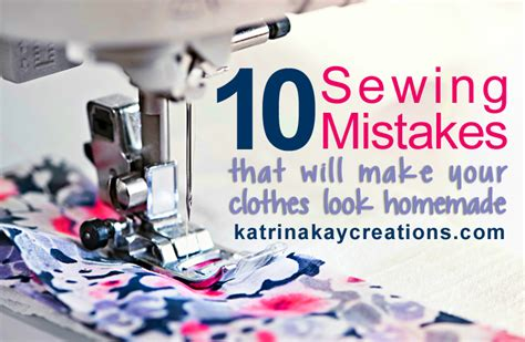 10 sewing mistakes that will make your clothes look