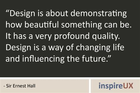 design is a way of life design is a way of changing life and influencing the