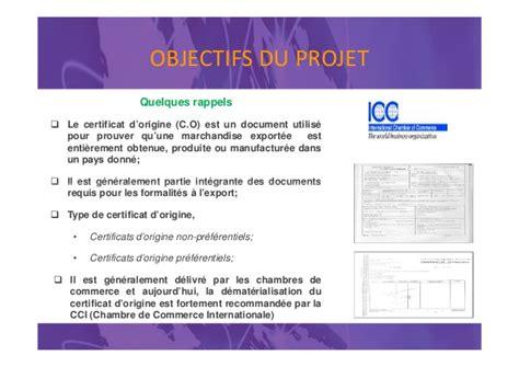 certificat d origine chambre de commerce projet pilote de mise en oeuvre des 201 changes