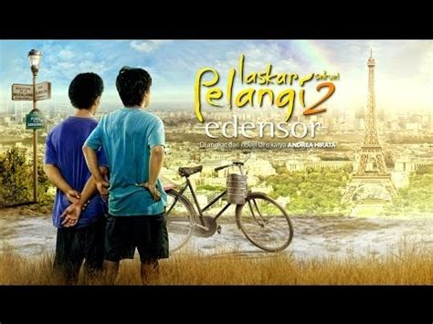 film laskar pelangi 2 full movie laskar pelangi 2 edensor full movie indonesia 2015