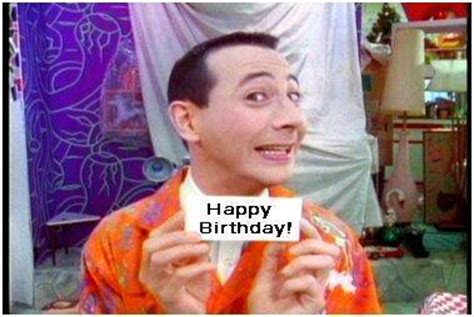 Wee Herman Birthday Card Today S Secret Word Is Happy 1st Birthday Bowser Okay