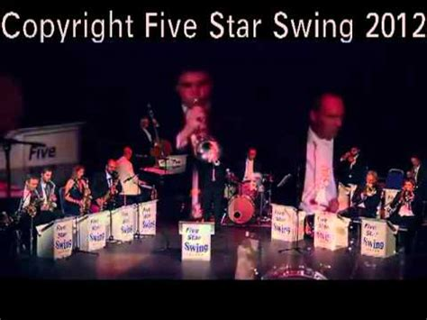 five star swing five star swing big band london youtube