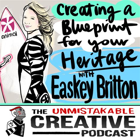 creating a blueprint creating a blueprint for your heritage with easkey britton