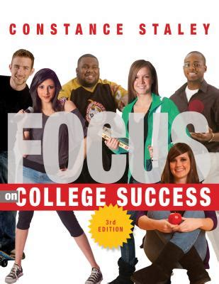 focus on community college success textbook specific csfi books focus on college success by constance c staley reviews