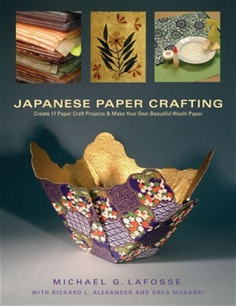 Japanese Washi Paper Crafts - japanese paper crafting create 17 paper craft projects