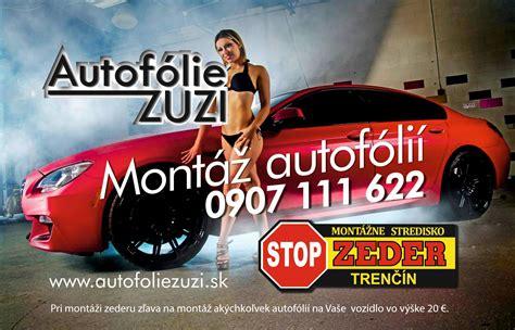 Folie Na Karoseriu Cena by Autof 243 Lie Akcia Zľ Na Autof 243 Lie Pri Mont 225 ži Zederu