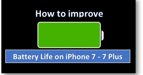 how to optimize photos on iphone how to improve battery life on iphone 7 and iphone 7 plus
